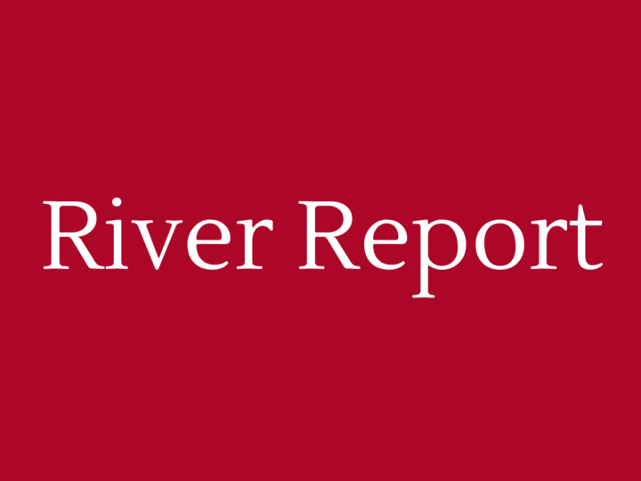 River Report March 2019